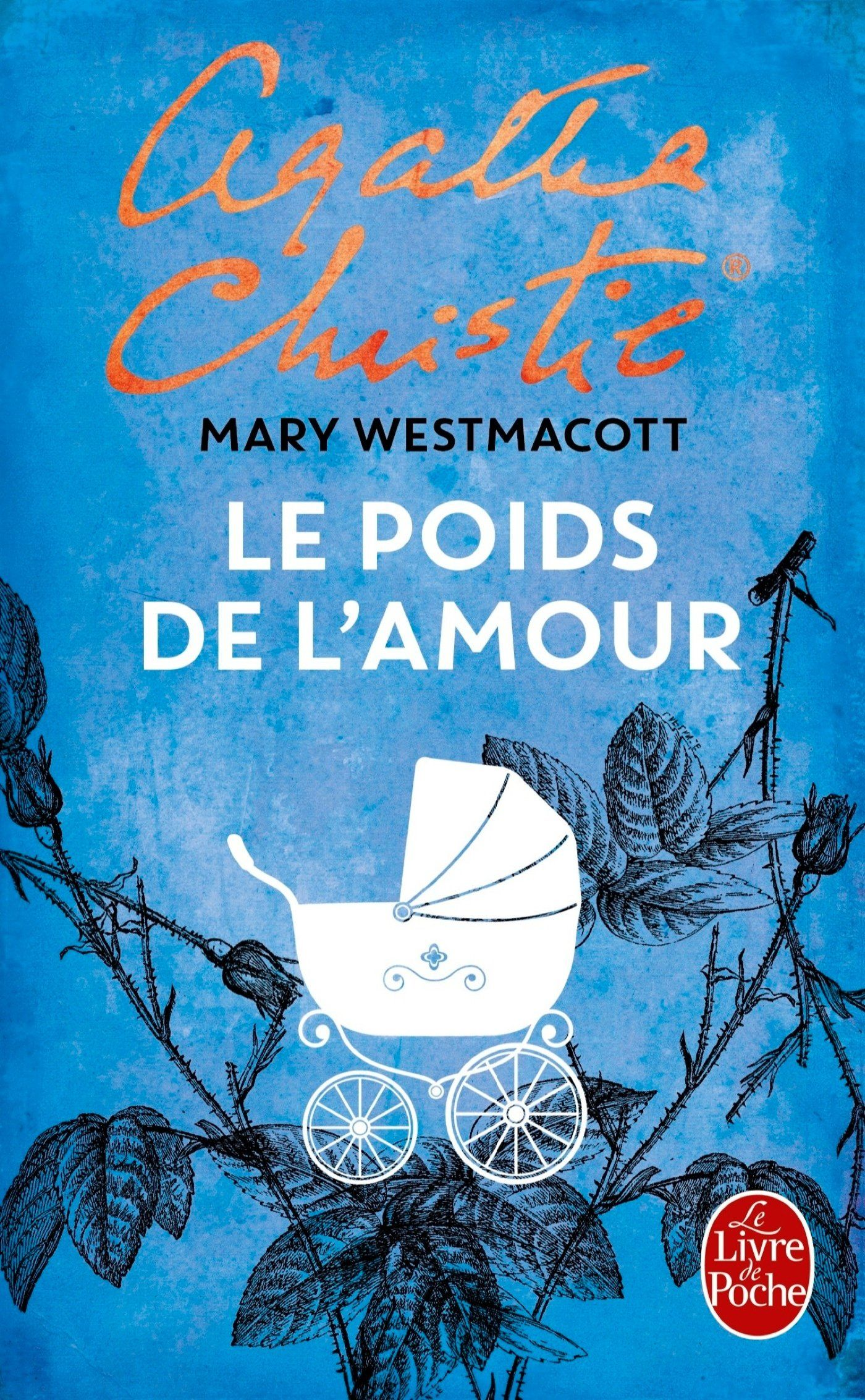 Amazon Fr Le Poids De L Amour Agatha Christie Livres Agatha Christie Livre Livres A Lire