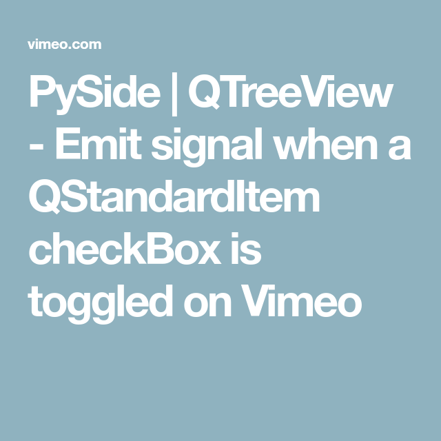PySide | QTreeView - Emit signal when a QStandardItem