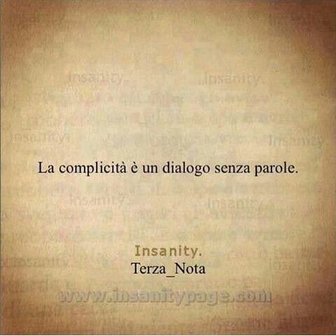 La Complicidad Es Un Dialogo Sin Palabras Complicita Citazioni