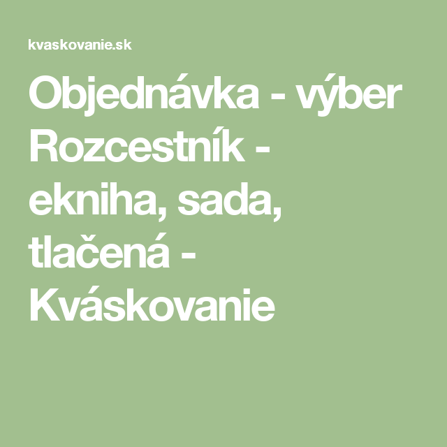 Objednávka - výber Rozcestník - ekniha, sada, tlačená - Kváskovanie