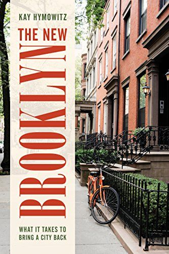 The New Brooklyn: What It Takes to Bring a City Back by K... https://www.amazon.com/dp/1442266570/ref=cm_sw_r_pi_dp_x_P7kjybN9D6AHF