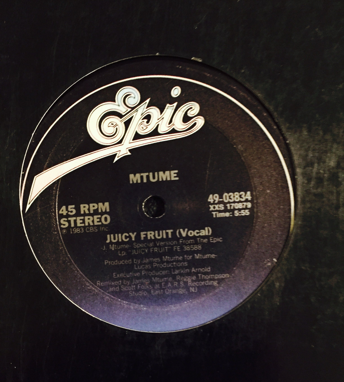 Mtume Juicy Fruit Epic Records 1983 Hip Hop Vinyl Rap Records Break Beats The Notorious B I G Puffdaddy Hiphop Music O Puff Daddy Notorious Big Vinyl