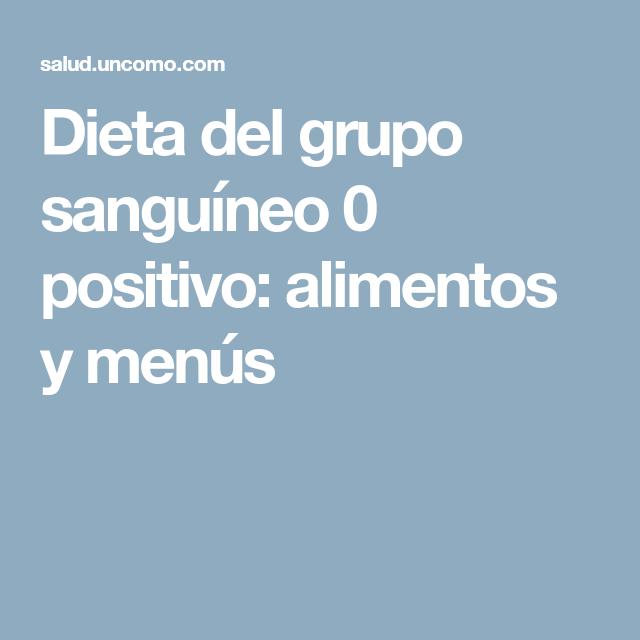 dieta para grupo sanguineo 0 negativo