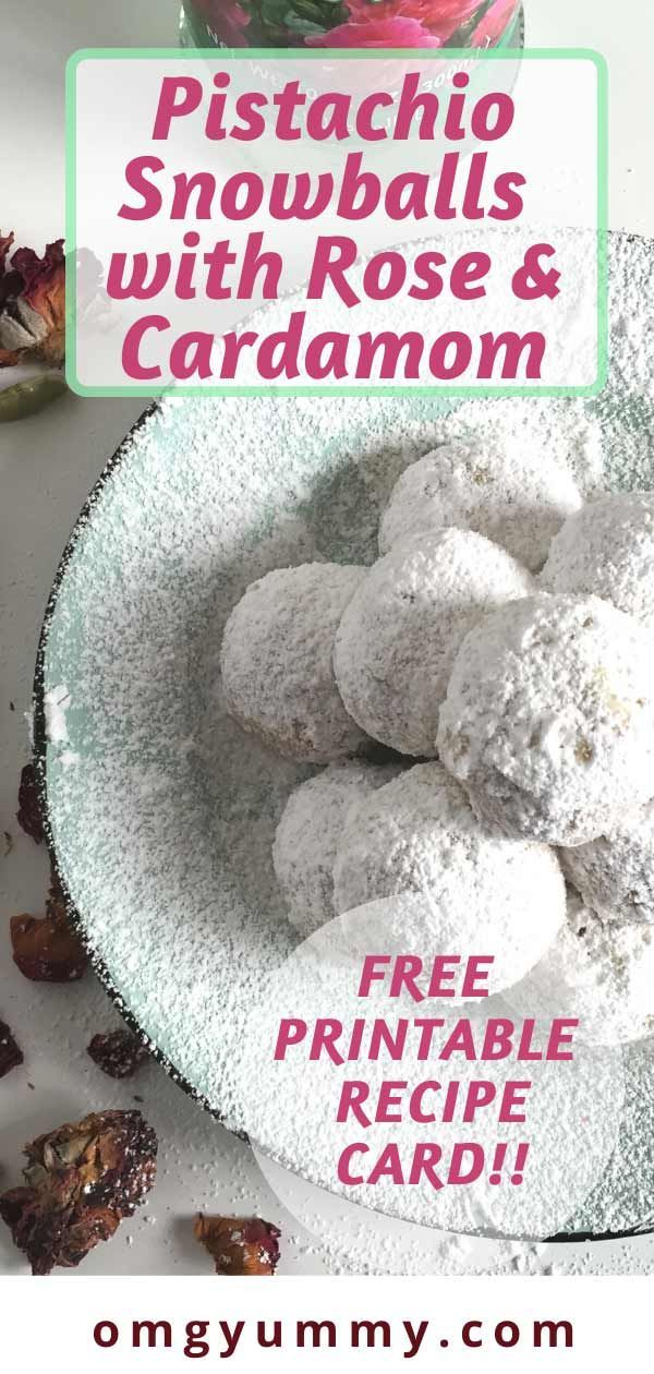 Pistachio Snowballs with Rose and Cardamom Recipe
