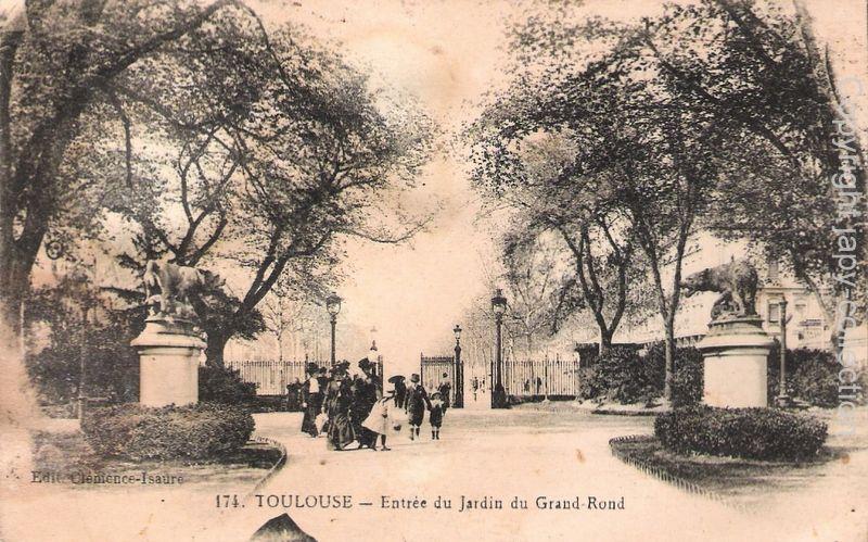 174. Toulouse- Entrée du jardin du Grand Rond   Toulouse d\'hier ...
