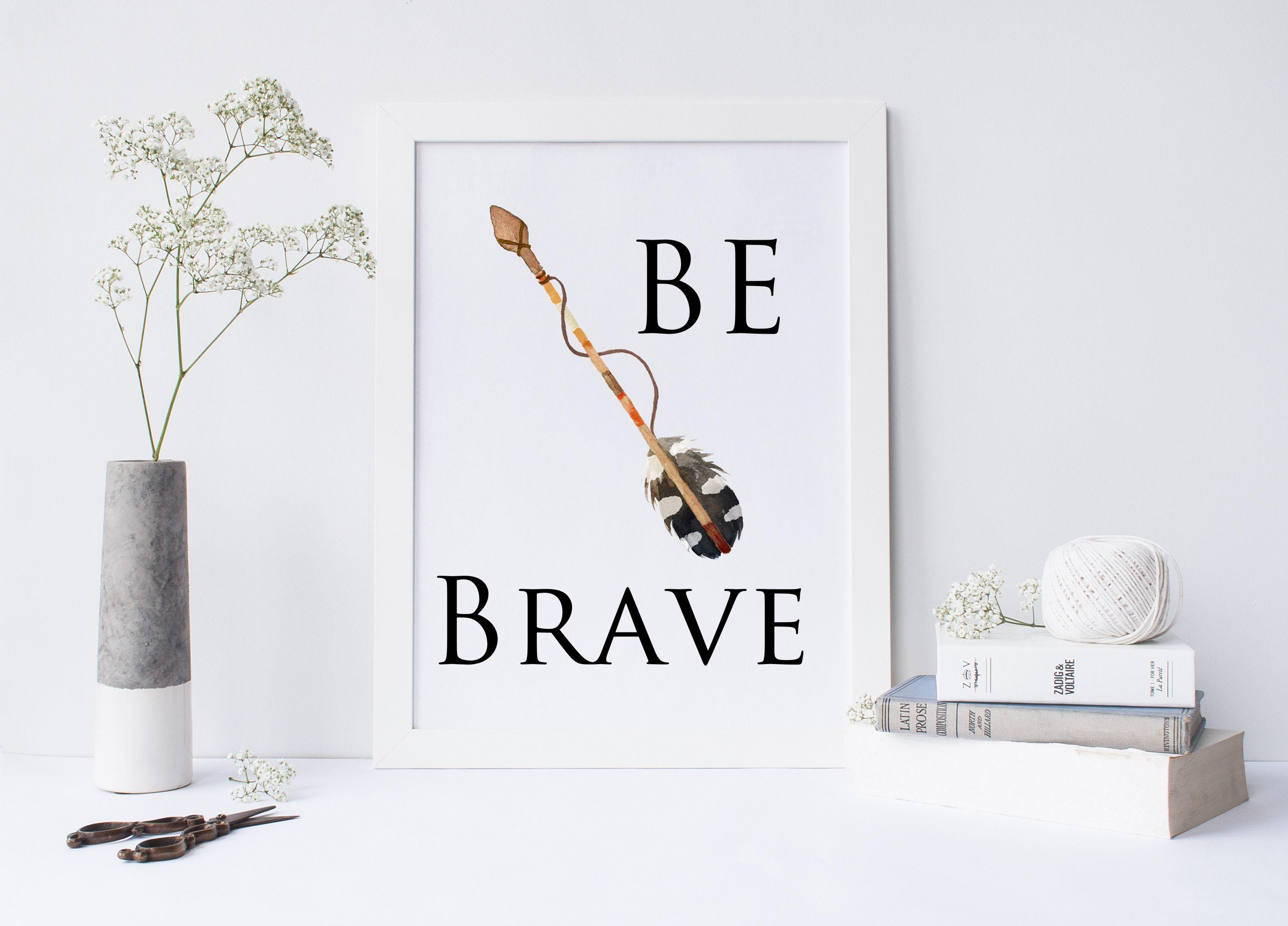 Color art tipografia - Printable Art Be Brave Typography Art Print Inspirational Quote Motivational