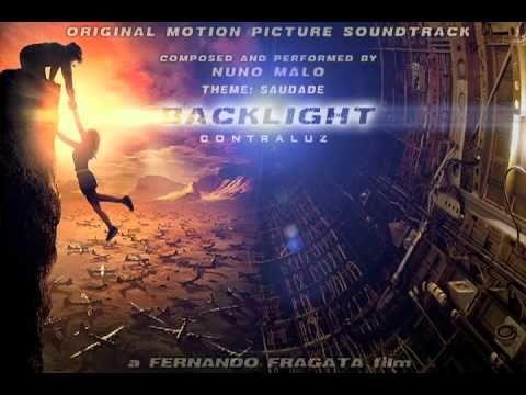 CONTRALUZ / BACKLIGHT - OST composed by NUNO MALO (Theme: SAUDADE)