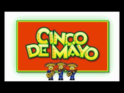 Cancion Del 5 De Mayo Batalla De Puebla Youtube Cinco De Mayo