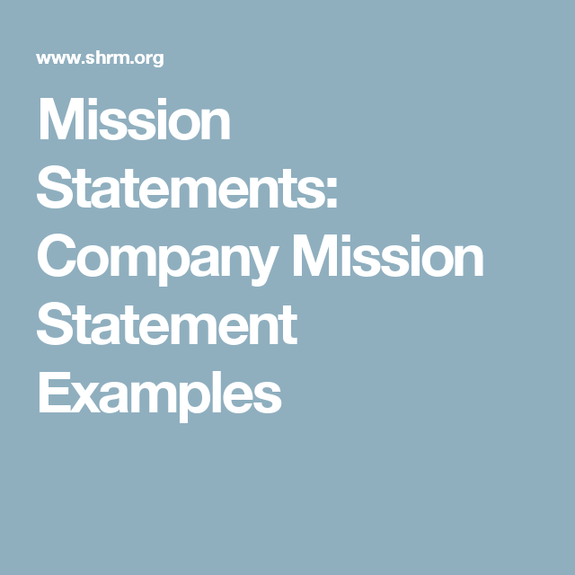 mission statements company mission statement examples college