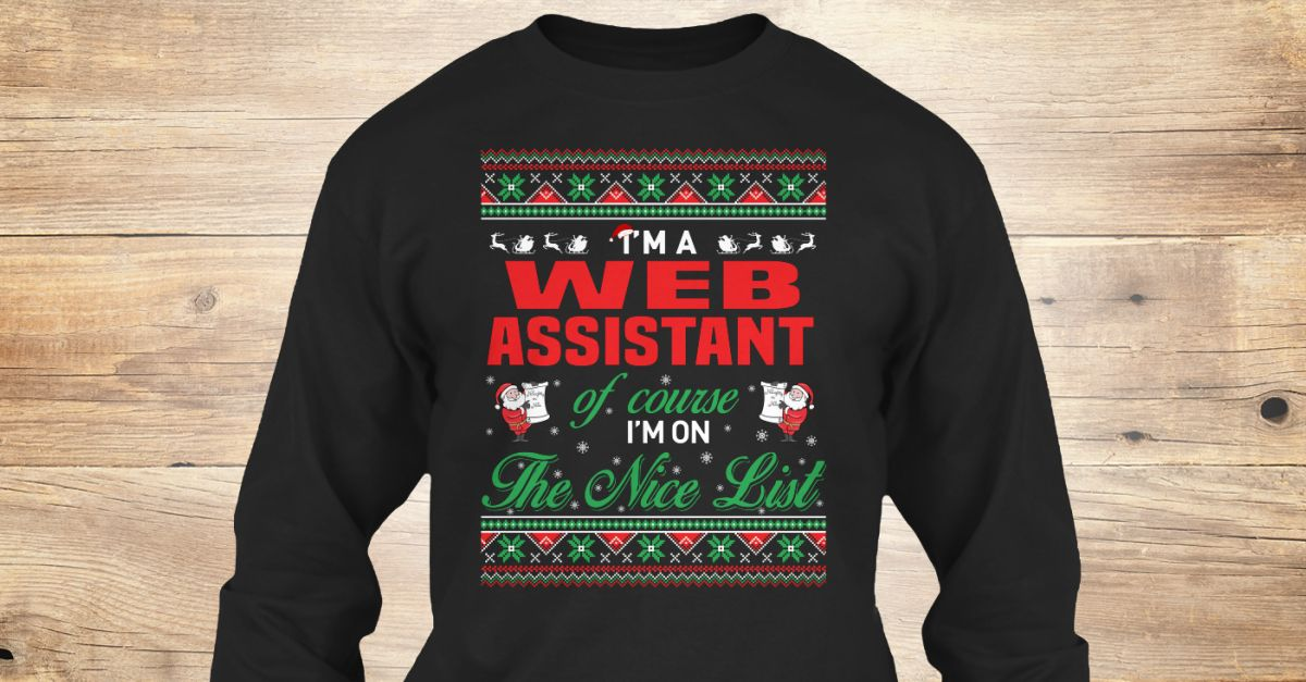 If You Proud Your Job, This Shirt Makes A Great Gift For You And Your Family.  Ugly Sweater  Web Assistant, Xmas  Web Assistant Shirts,  Web Assistant Xmas T Shirts,  Web Assistant Job Shirts,  Web Assistant Tees,  Web Assistant Hoodies,  Web Assistant Ugly Sweaters,  Web Assistant Long Sleeve,  Web Assistant Funny Shirts,  Web Assistant Mama,  Web Assistant Boyfriend,  Web Assistant Girl,  Web Assistant Guy,  Web Assistant Lovers,  Web Assistant Papa,  Web Assistant Dad,  Web Assistant…