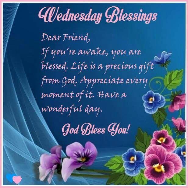 Wednesday Blessings | Wednesday morning greetings, Blessed wednesday,  Morning blessings