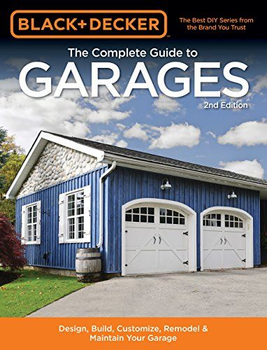 Download Pdf Black Decker The Complete Guide To Garages
