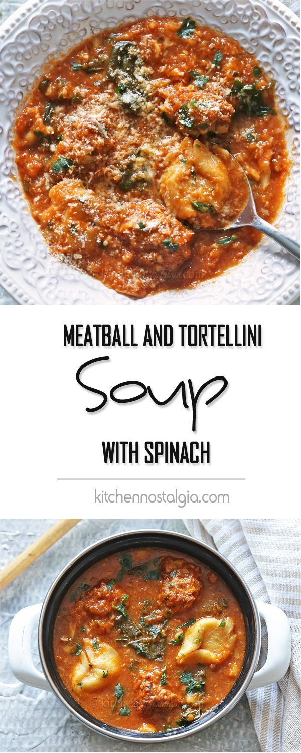 Italian Meatball and Tortellini Soup with Spinach - loaded with vegetables for a true winter delight.