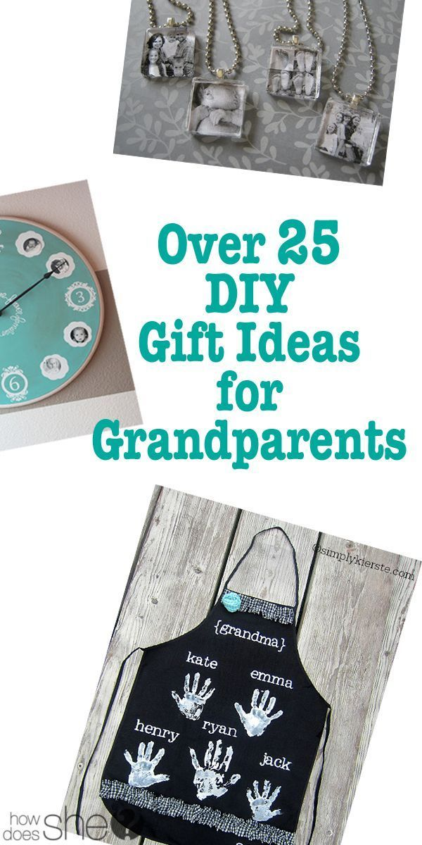 Over 25 DIY Gift Ideas for Grandparents howdoesshe.com - Gift Ideas For Grandparents That Solve The Grandparent Gift Dilemma