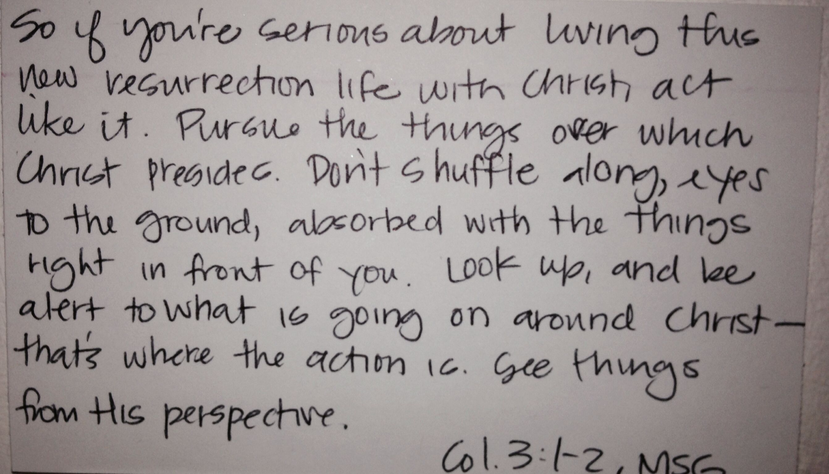 Colossian 3 1 2 I Love My Daughter Handwriting And Thi Paraphrase Of Passage Quite Convicting Word For