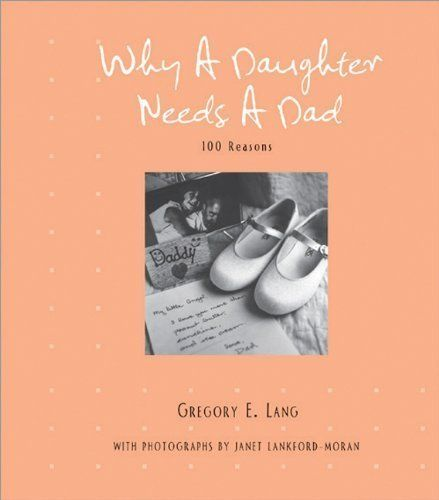 Pin By Robert Loftus On Books For Dad Pinterest Dads Daughter