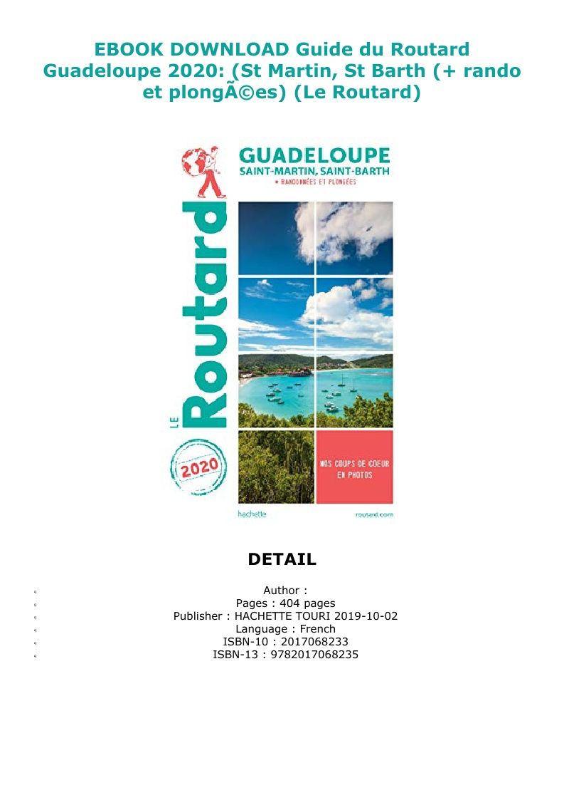 Pdf Download Guide Du Routard Guadeloupe 2020 St Martin St Barth Rando Et Plonga C Es Le Routard Ebook Pdf Download Reading Online My Books Reading