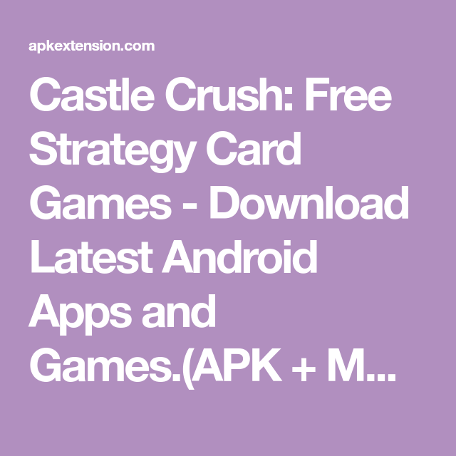 castle crush free strategy mod apk download