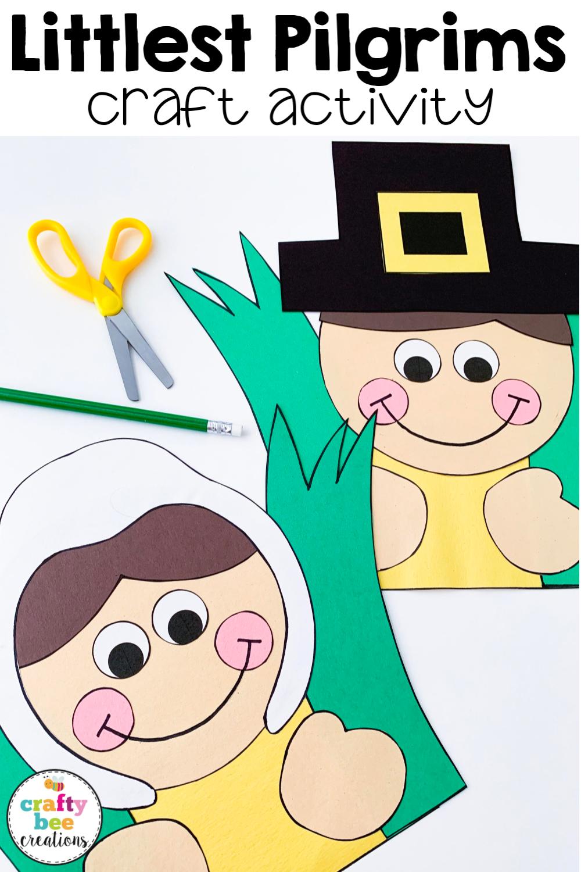 Littlest Pilgrims Craft Pilgrim Crafts Kindergarten Crafts Thanksgiving Writing Activity [ 1500 x 1000 Pixel ]