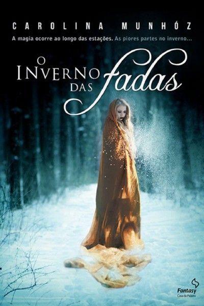 Download O Inverno Das Fadas Carolina Munhoz Em Epub Mobi E Pdf