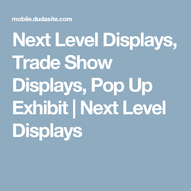 Next Level Displays, Trade Show Displays, Pop Up Exhibit | Next Level Displays