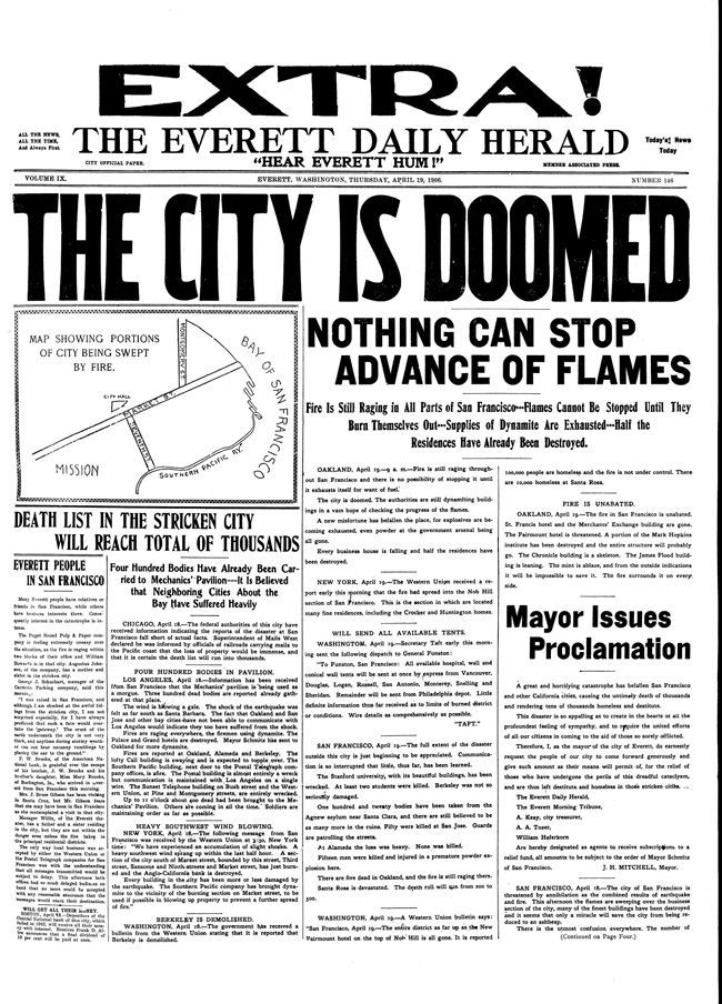 april the doomed city is not everett but san francisco which was ravaged by an earthquake and fire