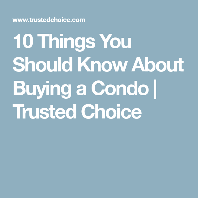 10 Things You Should Know About Buying A Condo