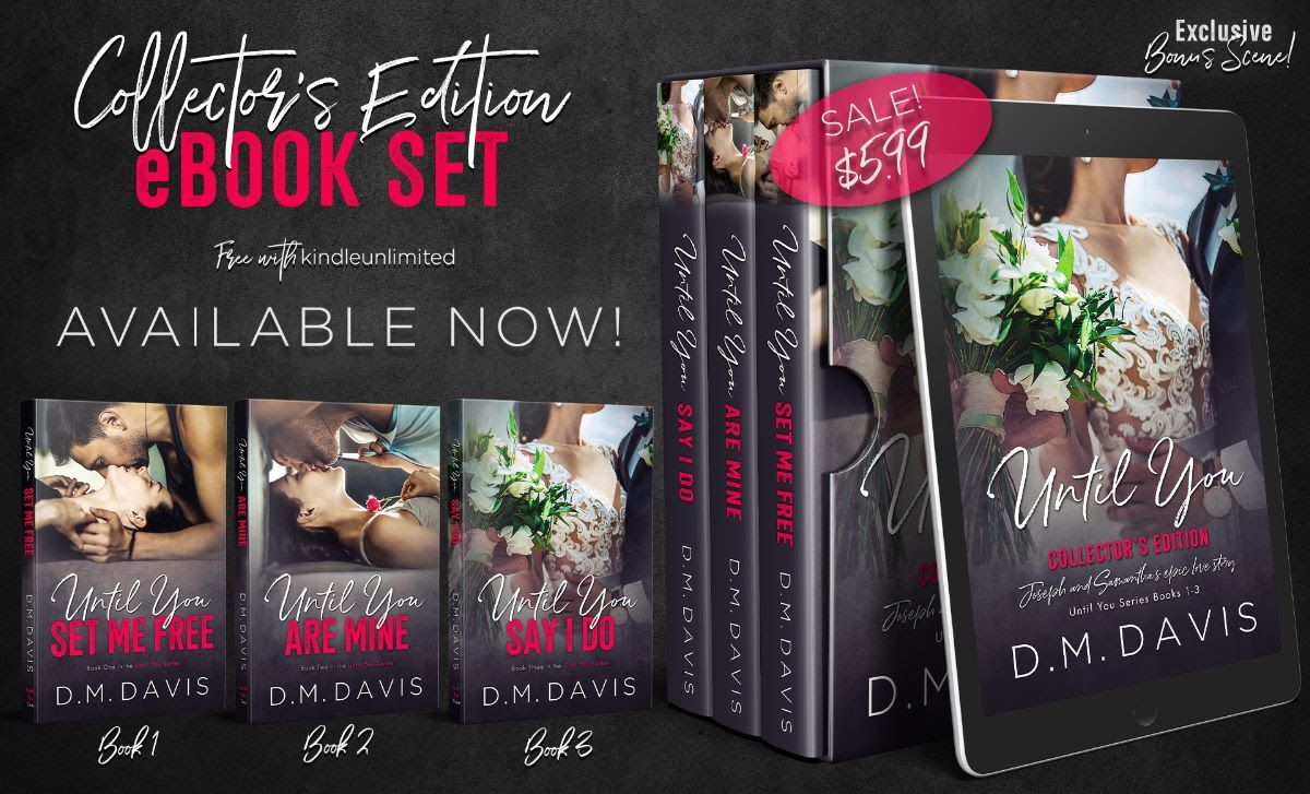 Now Live Until You Collector S Edition Books 1 3 By D M Davis Is Only 5 99 Free In Kindle Unlimited Us Http In 2020 Set Me Free Books Kindle Unlimited