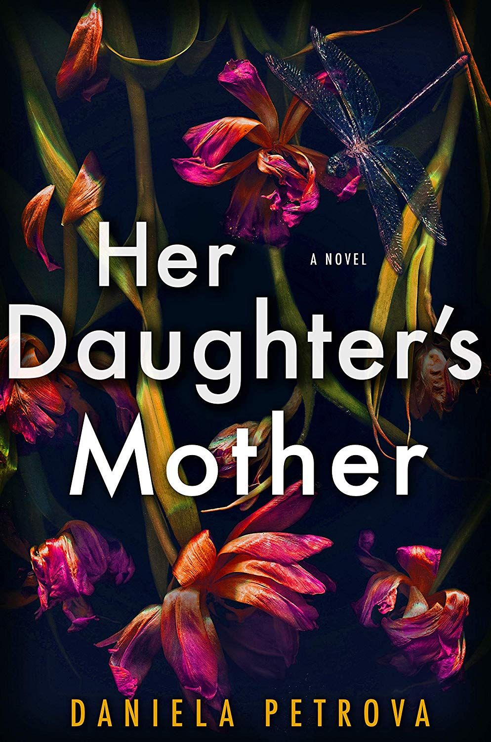Her Daughter's Mother - Kindle edition by Daniela Petrova