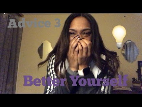 Advice 3 || How To Better Yourself || 2017 Editon - http://LIFEWAYSVILLAGE.COM/personal-development/advice-3-how-to-better-yourself-2017-editon/