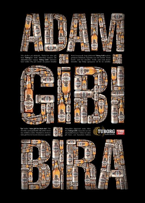 Tuborg Adam Gibi Bira Poster By Ozan Karakoc Via Behance Typographic Poster Contemporary Graphic Design Typography Packaging