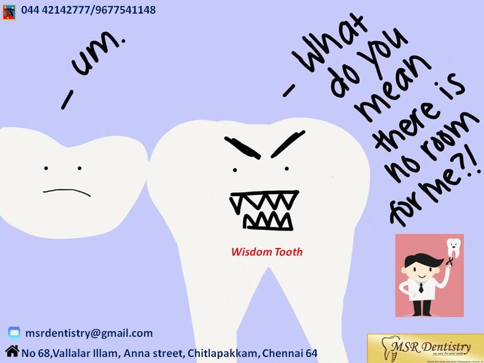 Affordabledentistry Wisdomtoothremoval Drvivekpandian Msrdentistry Bestdentistinchrompet Wisdom Teeth Meme Dentist Humor Pediatric Dentist