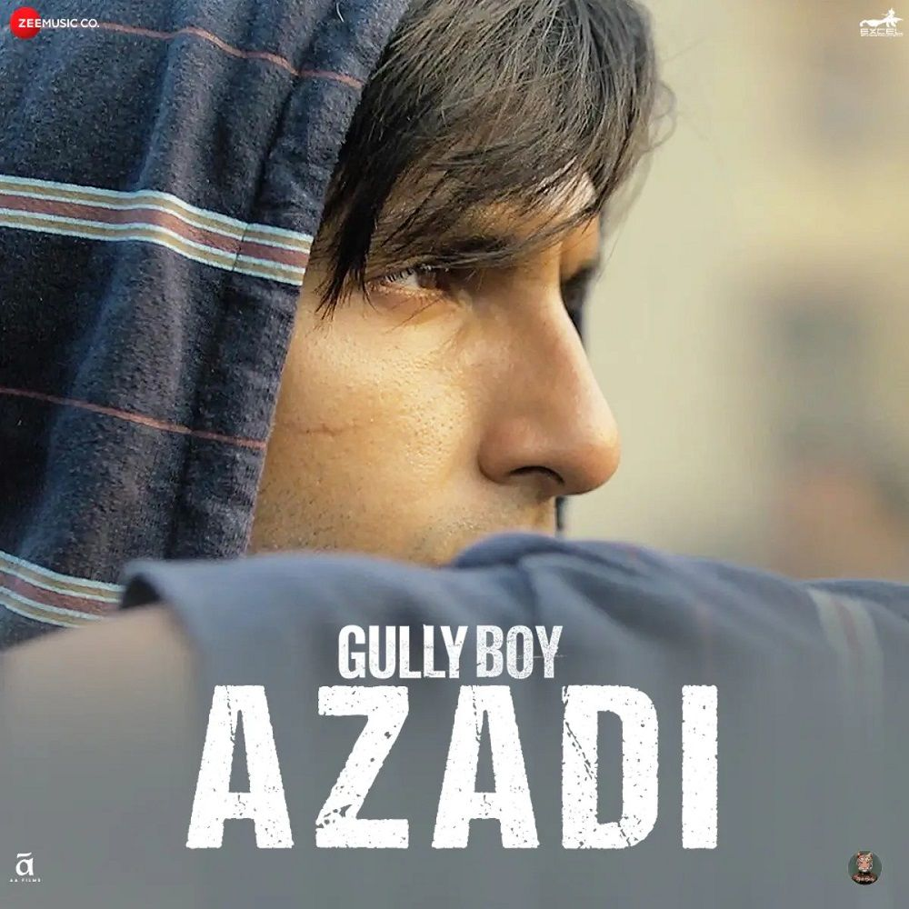 Azadi lyrics gully boy in 2020 rap songs songs boys