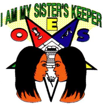 I Am My Sisters Keeper Eastern Star My Sisters Keeper Order Of