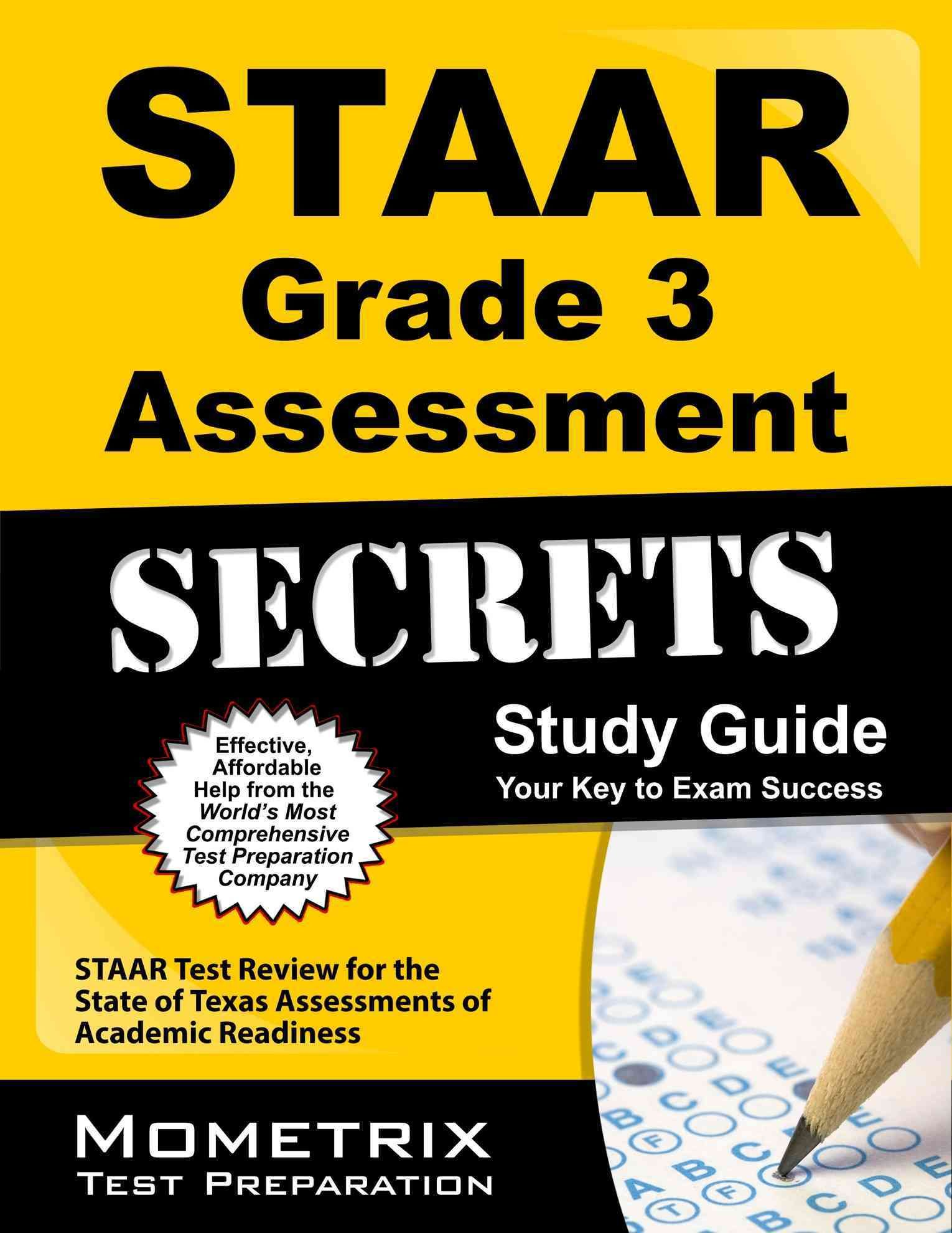 Staar Grade 3 Assessment Secrets: Staar Test Review for the State of ...