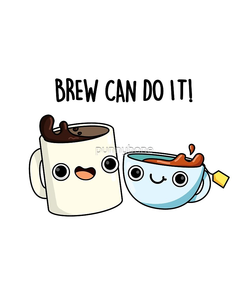 Brew Can Do It Food Pun Sticker by punnybone in 20   Funny ...