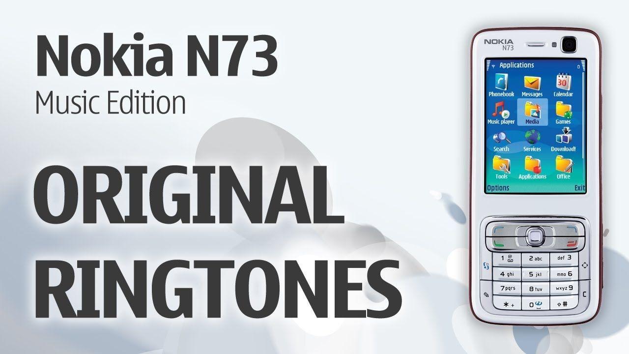 Nokia N73 Original Ringtones | Useful item | The originals