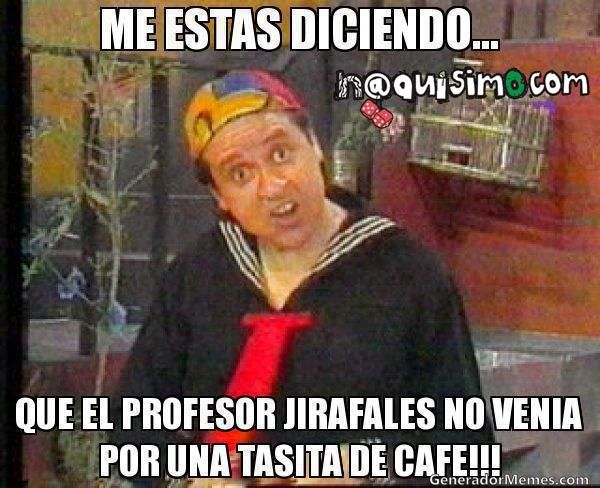 Frases Chistosas Del Chavo Del 8 Google Search Happy Birthday Funny Ecards Funny Spanish Memes Funny Comments