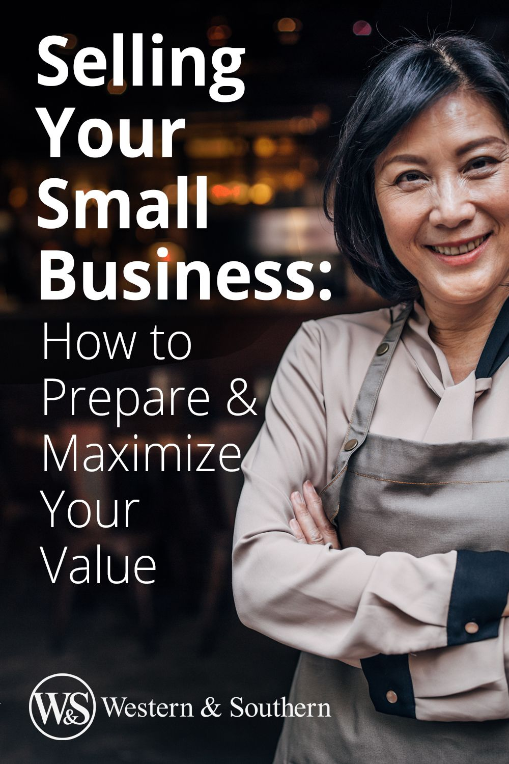 Selling Your Small Business How to Prepare & Maximize