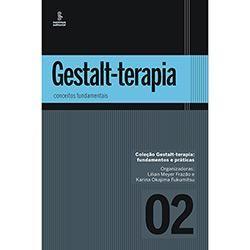 Livro - Conceitos Fundamentais - Coleção Gestalt-Terapia: Fundamentos e Práticas - Vol. 2