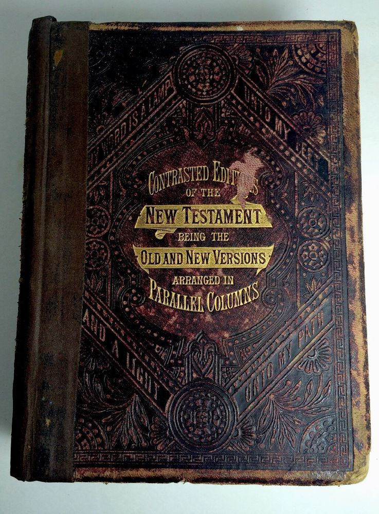 Antique 1881 contrasted editions of the new testament by