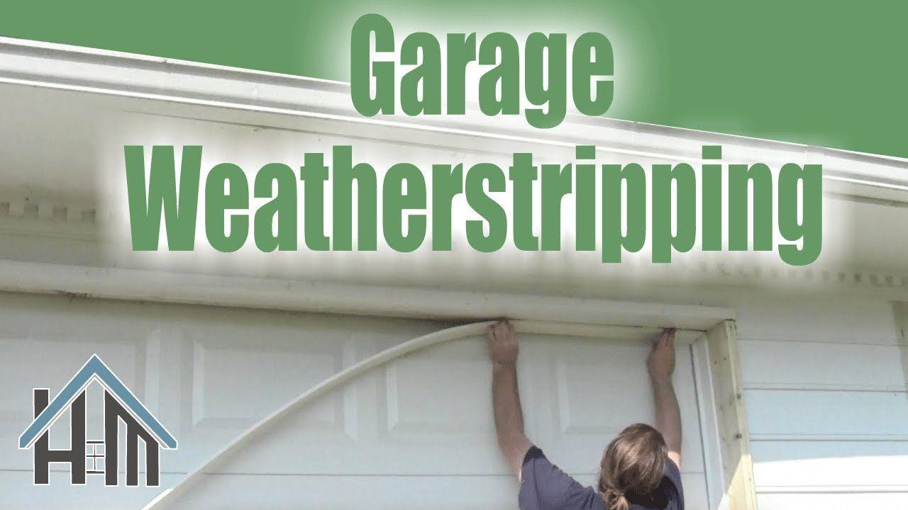 How To Install Replace Garage Door Weatherstripping Easy Home Mender Garage Door Weather Stripping Weatherstripping Garage Doors
