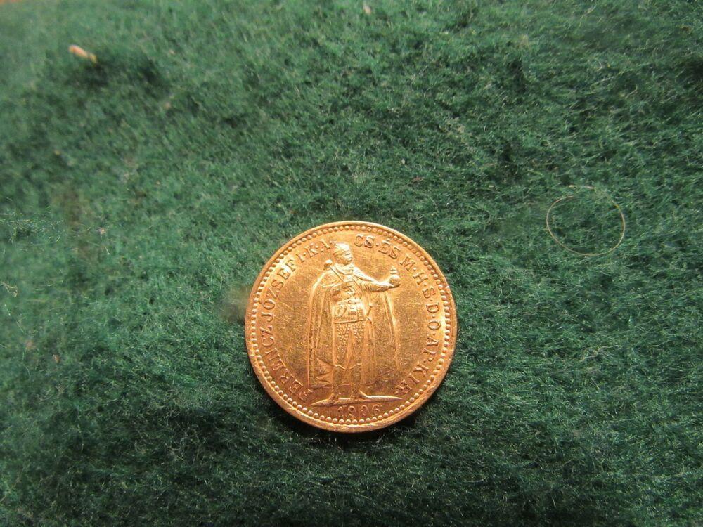 SCARCE HUNGARY 10 KORONA 1906 GOLD COIN HIGH GRADE | RARE AND