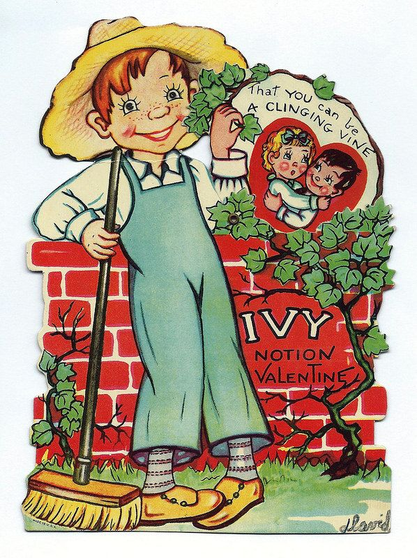 Vintage Valentine Day Card - Ivy Notion Valentine, That You Can Be A Clinging Vine.