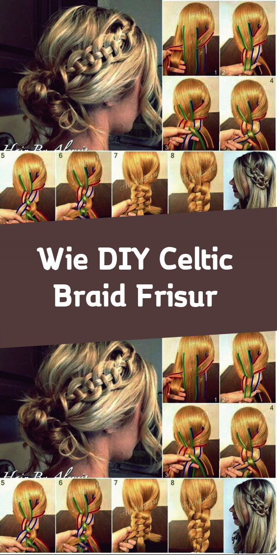 Wie Diy Celtic Braid Frisur In 2020 Frisuren Frisur Knoten Zopffrisuren