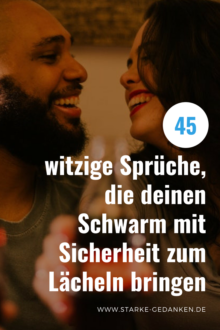 Witzige Sprüche: 45 Sprüche, die deinen Schatz zum Lachen