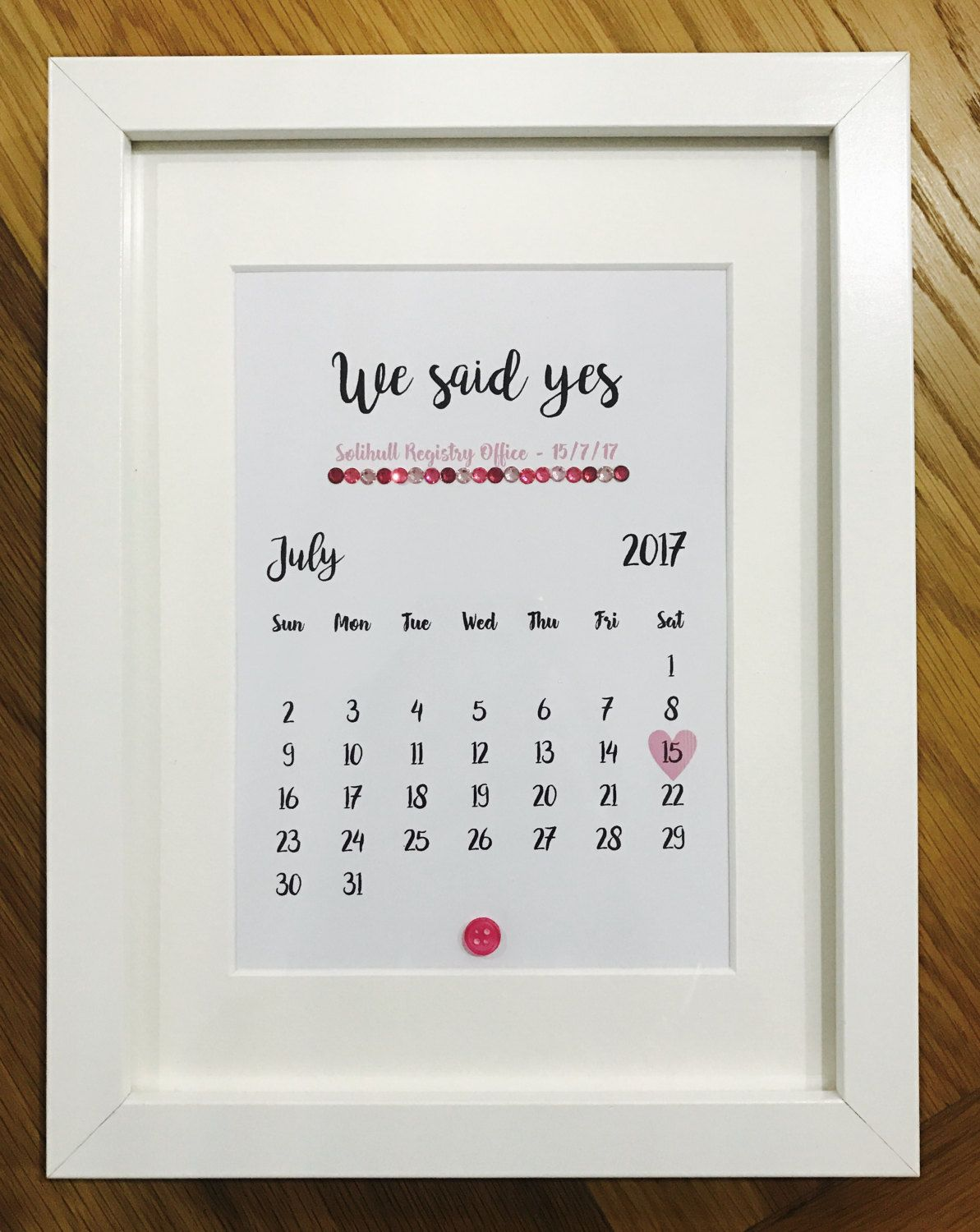 We Said Yes Wedding Frame By Everyoneneedsabutton On Etsy Wedding Frames Wedding Calendar Frame
