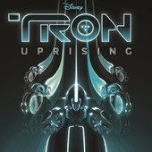 TRON: Uprising (Music from and Inspired By the Series) – Joseph Trapanese