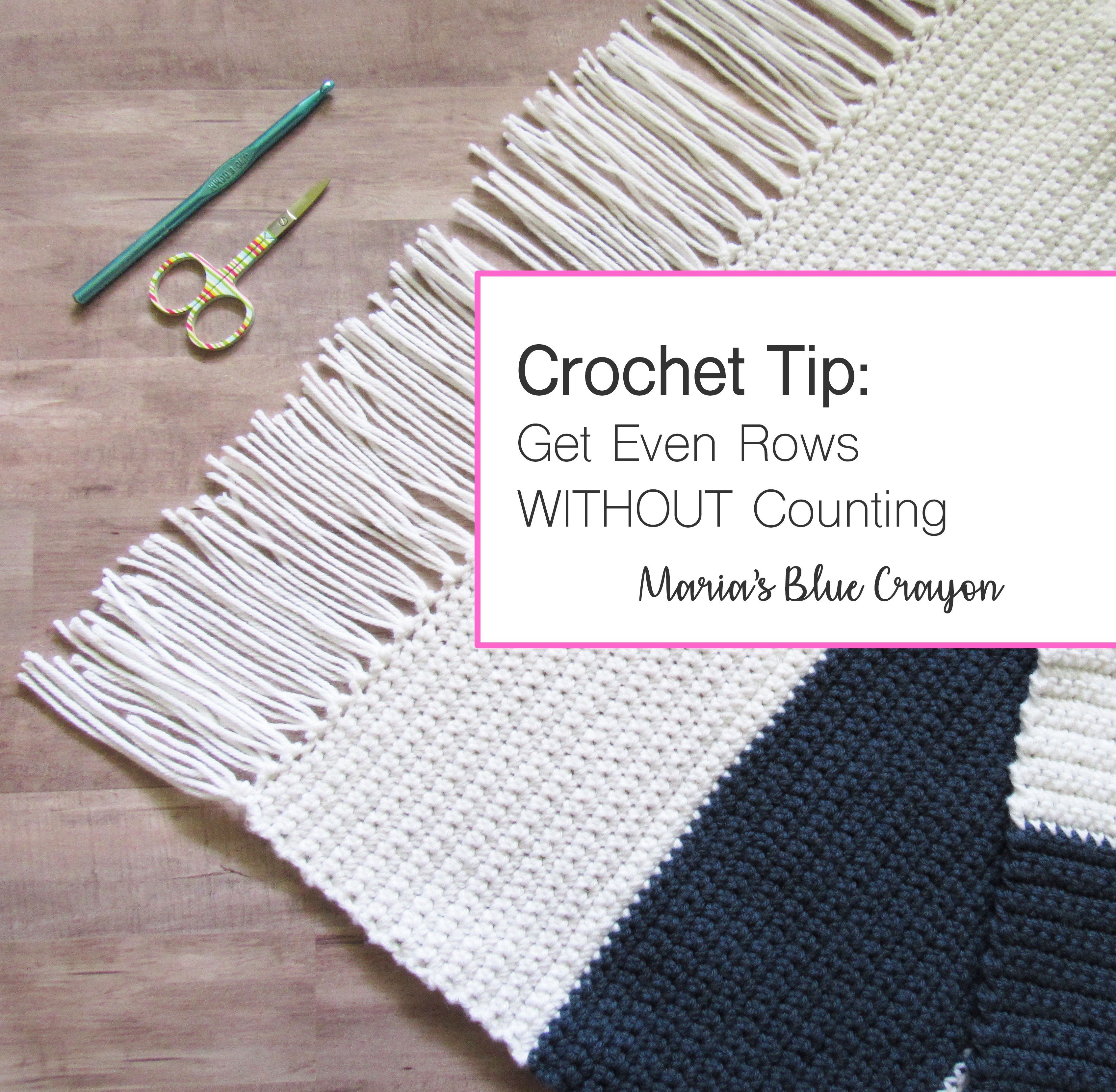 Crochet Tip For Beginners And All Crocheters Get Even Rows