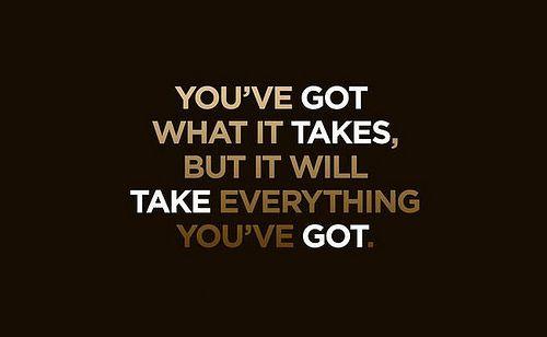 Take Everything You've Got